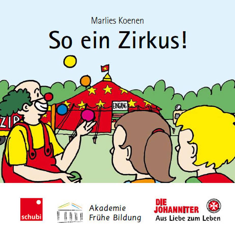 """Bilderbuch """"So ein Zirkus"""""""