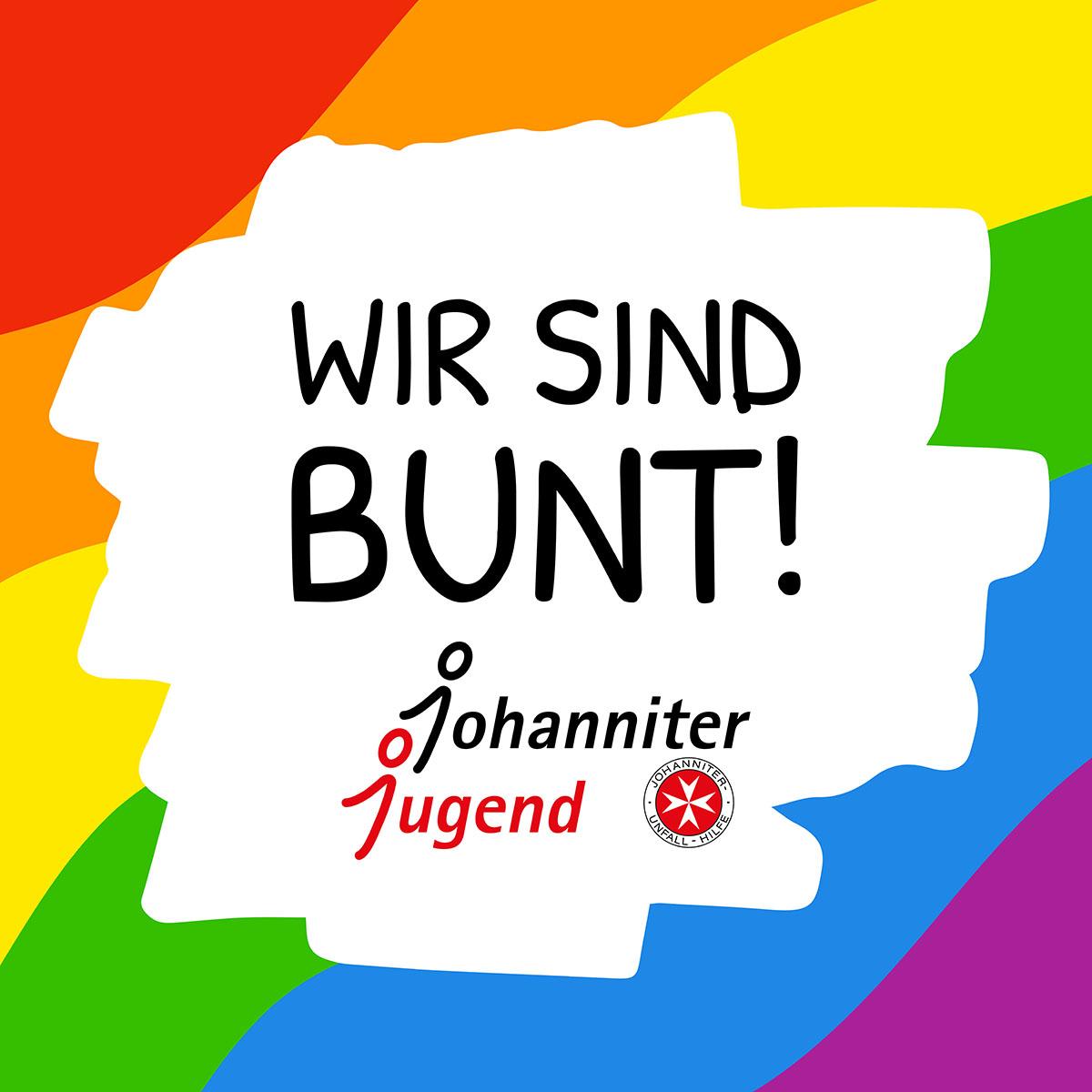 """EIn Schriftzug """"Wir sind bunt"""" steht auf einem bunten Hintergrund. Darunter das Johanniter-Jugend-Logo."""